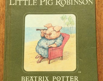 Beatrix Potter Book - The Tale of Little Pig Robinson