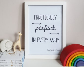Mary Poppins Quote - Mary Poppins - Practically Perfect Print - P L Travers Quote - Nursery Wall Decor - Literary Wall Art - Nursery Print