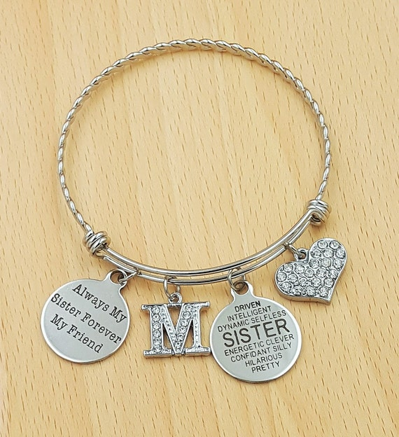 Sister Bracelet Sister Gift Sister Jewelry Gifts for Sister Gift for Sister Always My Sister Forever My Friend Initial Sister Bracelet