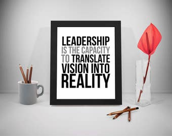 Leadership Is The Capacity, Leadership Quote, Transform Quote, Reality Quotes, Business Quotes Print, Quotes Instant Download Print