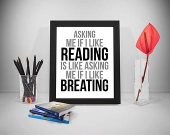 Books Poster, Reading Print, Reading Quote, Breathing Print Art, Reader Inspirational Prints, Book Prints Poster