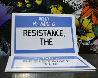 Set of 5+ political postcards w/ Free Shipping: My Name Is the Resistance | Anti trump notecard | Resist trump protest card #nevertrump