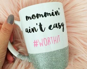 new mom mug, mommin aint easy, momlife, #momlife, new mom gifts, new mommy gifts, mom mug, mothers day gift