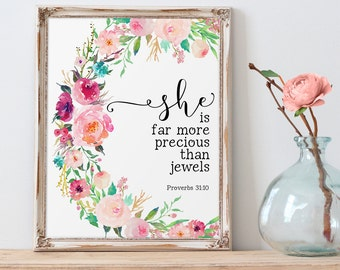 Proverbs Printable, She Is Far More Precious Than Jewels, Wall Art Bible Verse, Proverbs 31:10, Scripture Prints, Christian Art, Proverbs 31