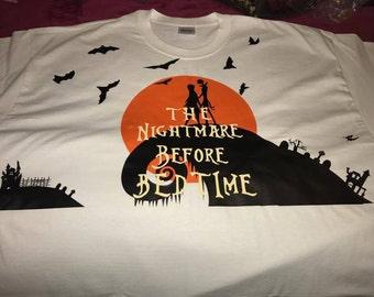 Nightmare before bedtime shirt