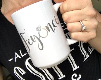 Feyonce Mug, fiance mug, bridal shower, engaged mug, coffee mug, coffee cup, travel mug, engagement gift, bride to be,  wedding planning ,ug
