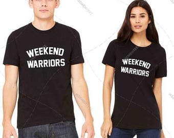 """Unisex - Premium Retail Fit """"Weekend Warriors"""" Any colour! Crew-neck Tee, T-Shirt, Fashion Tee! (S,M, L, XL+)"""