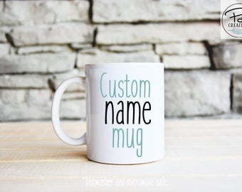 Personalized Coffee Mug With Name - Custom Name Mug - Personalized Coffee Mug - Name Mug - Father's day gift - gift for him - handmade gift
