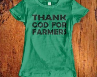 Women's Tshirt Thank God for Farmers tshirt farmer shirt farming shirt shirt for farmer farmers wife tshirt farm tshirtChristmas Gift