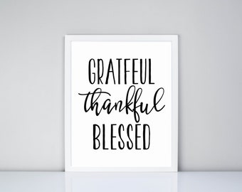 Grateful Thankful Blessed Printable, Digital Printable // Thanksgiving // Printable
