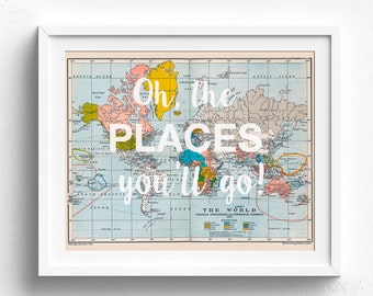 Places You'll Go, Oh, the PLACES you'll go, Dr Seuss, Vintage Map Print, Printable Map, Travel Theme Nursery, Vintage Map Decor, Nursery Map