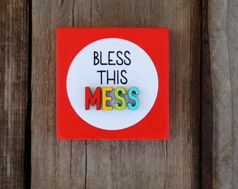Bless this MESS / wood sign / 4x4 / home decor / painted sign / laser cut / desk decor / wood / sign / Inspirational Sign
