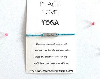 Peace Love Yoga Wish Bracelet Wish Bracelet Gift Wish Bracelet Favor Inspirational Wish Bracelet Zen Bracelet Breathe Bracelet Yoga Gift