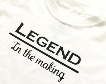 Legend in the making bodysuit, T-shirt, baby gift, baby shower, boy, girl, photo shoot, take home outfit, birthday, success, goals, brave