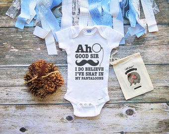 Ah Good Sir I've Shat In My Pantaloons Onesies® Shirt - Funny Infant Clothes - Funny Shirts for Babies - Cool Baby clothes - M33