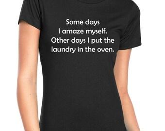 I amaze myself short sleeve t-shirt