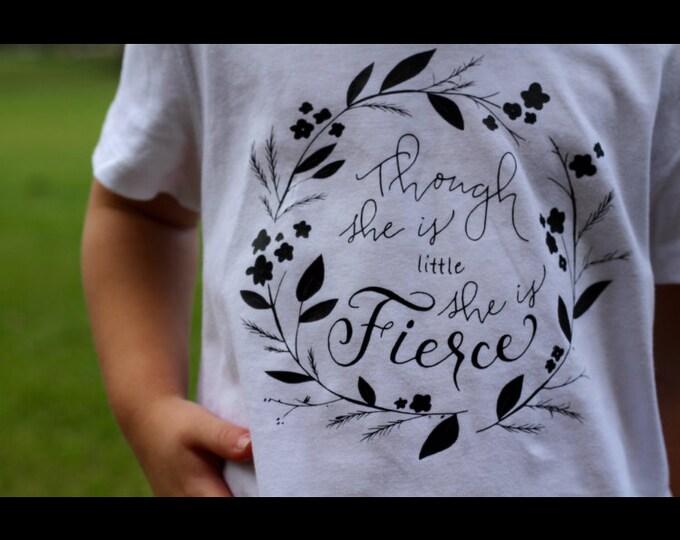 Though She Is Little, She Is Fierce (Adults)