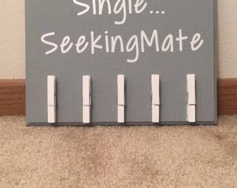 Single...Seeking Mate Sock Sign