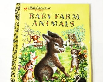 Little Golden Book.  Baby Farm Animals  LGB.  Little Golden Book Classic.  Vintage Hardback Book.  Children's Stories. Garth Williams