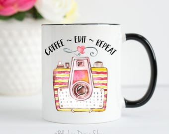 Photographer Mug, Coffee Edit Repeat, Editing Day Mug, Photographer Gift, Photographer Tea Mug, Tea Edit Repeat, Photographer Editing Mug