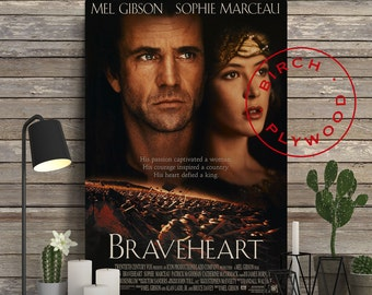 BRAVEHEART - Movie Poster on Wood, Mel Gibson, Sophie Marceau, Print on Wood, Gift for Him, Gift for Her, Wall Decor, Minimalist Poster