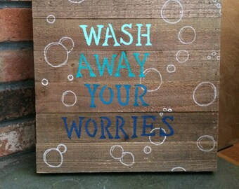 Wash Away Your Worries Wood Palette