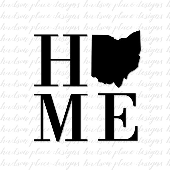 Home State Ohio Svg File Png File Pdf File Home Sign Sign