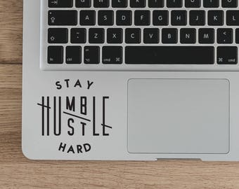 Stay Humble Hustle Hard Decal Sticker,Work Hard Stay Humble laptop decal, Witchcraf Laptop Decal Vinyl Sticker DIY quote
