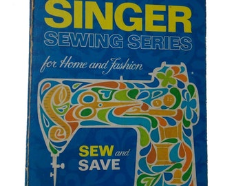 Vintage Complete Singer Sewing Series For Home And Fashion Sew And Save Book | 14 Parts | 1972 | USA