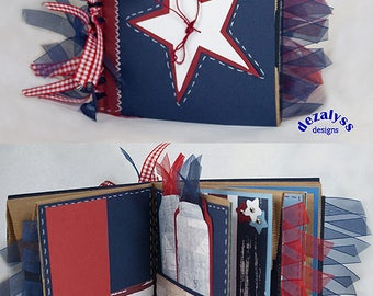 4TH OF JULY, America, Paperbag Album, Home Of The Brave, Paper Bag Album,  Premade Pages, Independence Day, Mini Album,