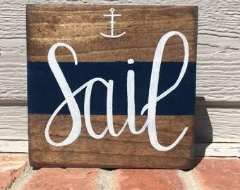 Sail - Beach House Sign - Ocean Sign - Wooden Sign - Nautical Decor - Beach House Decor - Beach Sign - Nautical Sign - Home Decor - Anchor