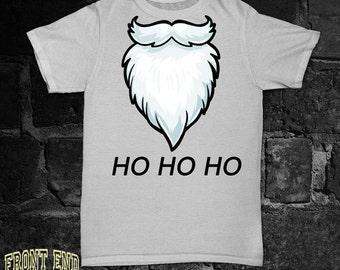 Funny Christmas TShirt Ho Ho H0 t shirt Tees X mas T-shirt Christmas Tumblr Funny Santa Santa's Beard White Beard FEA001