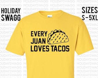 Every Juan Loves Tacos Cinco De Mayo Shirt Drinko De Mayo Funny shirt Drinko De Mayo T-shirt Sombrero May 5th Shirt Mexican Holiday