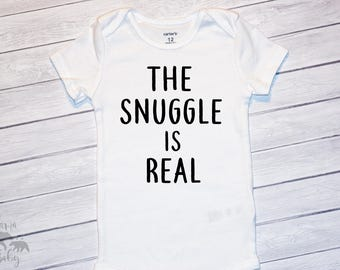 Baby Boy's The Snuggle Is Real Onesie, Snuggle Is Real Bodysuit, Creeper, Shirt, Newborn Onesie, Snuggles