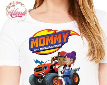 Blaze Birthday Shirt , Iron On Transfer , Blaze And The Monster Machines Birthday Shirt , Mommy Birthday Shirt , Mommy Shirt , Digital File