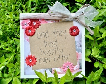 """Wedding Card- """"and they lived happily ever after"""""""