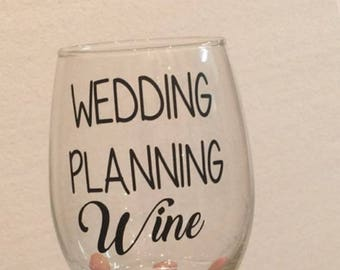 Wedding planning wine. Wedding planner. Wedding planning gift.  Wedding planning wine glass. Wedding planning gift ideas. This is my wedding