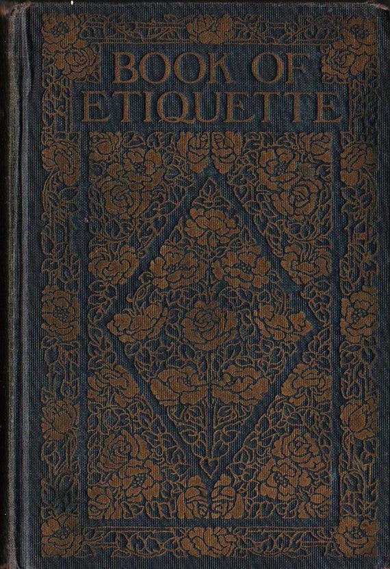 Book of Etiquette Volume I - Lilian Eichler - 1921 - Vintage Book