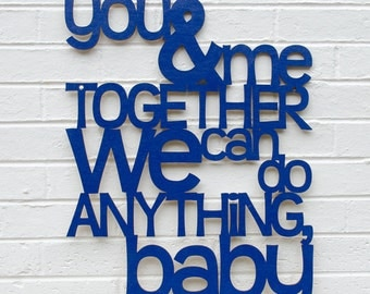 You And Me Together, Dave Matthews Band, Music Quote Sign, Motivational Sign, Wood Quote Sign, Famous Quote Sign, Wood Meme Sign