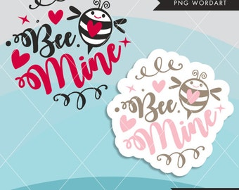 Valentine Clipart. Valentine's Day Word Art. Bee Mine Wording. Valentine graphics, Calligraphy wording, be mine, bees and hearts, frame