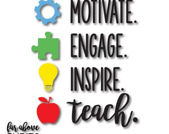 Teacher Motivate Engage Inspire Teach SVG, EPS, dxf, png, jpg digital cut file for Silhouette or Cricut Teaching School