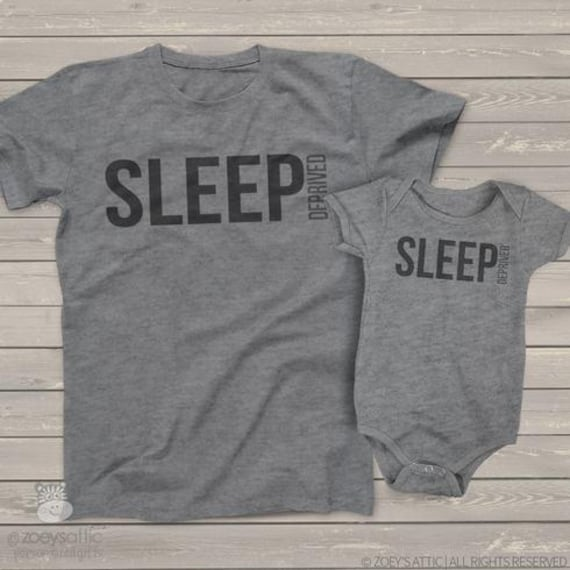 Funny sleep deprived sleep depriver matching dad and kiddo t-shirt or bodysuit gift set - great gift for new daddy  MDF1-021-s2