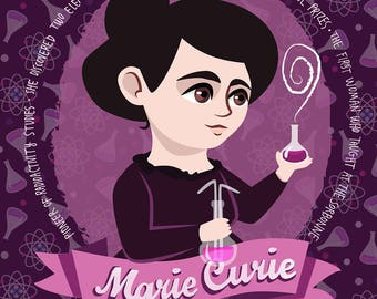 Marie Curie poster, women in science illustration, scientist print