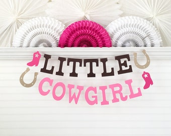 Little Cowgirl Banner - 5 inch Letters - Cowgirl Baby Shower Banner Decor Little Cowgirl Garland Cowgirl Birthday Western Party Decorations