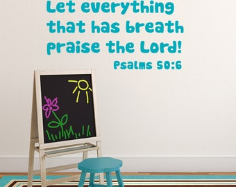 Children's Church Decal, Let Everything That Has Breath Praise the Lord, vinyl wall decal. Bible verse decor. Nursery decals.
