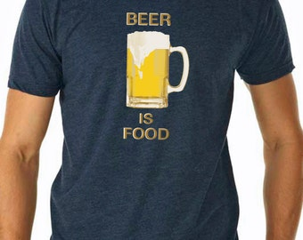 beer shirt - beer gifts - beer mug - beer tshirt - beer t shirt - beer glass - beer tee - foodie gifts - food gift - BEER IS FOOD -crew neck