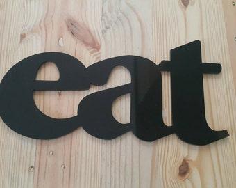 Laser cut acrylic lettering EAT