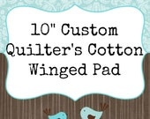 "10"" CUSTOM Quilter's Cotton Cloth Menstrual Pad"