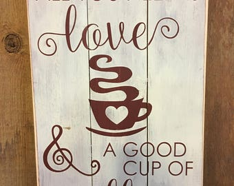 Love & a Good Cup of Coffee