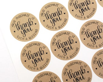 Shop Exclusive - Your purchase is such a blessing thank you sticker - modern calligraphy - round hand lettered stickers